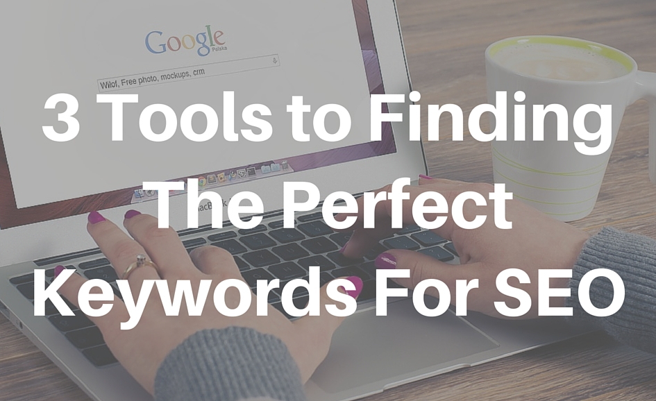 The-Perfect-Keywords-For-SEO
